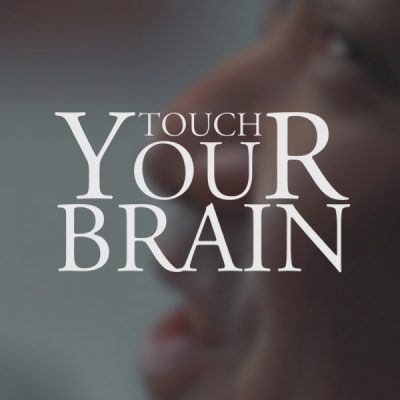 touch your brain